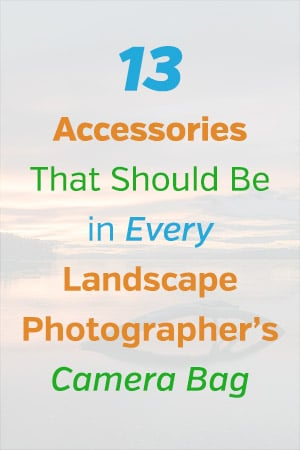 Accessories for Landscape Photography