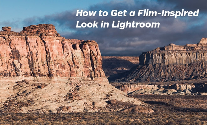 How to Get a Film-Inspired Look in Lightroom