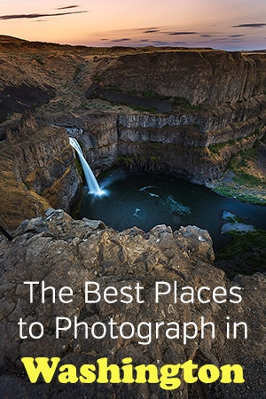 The Best Places to Photograph in Washintgon