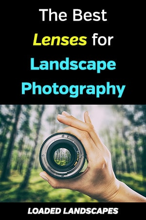 Lenses for Landscape Photography