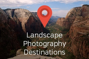 Landscape Photography Destinations