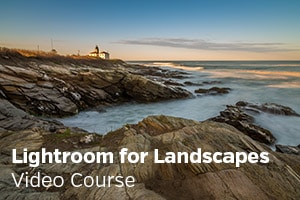 Lightroom for Landscapes Video Course