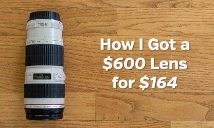 How I Got a $600 Lens for $164