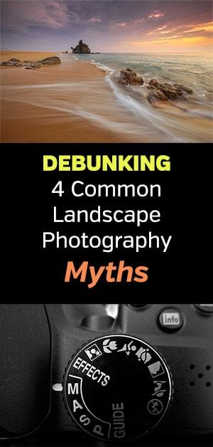 Landscape Photography Myth