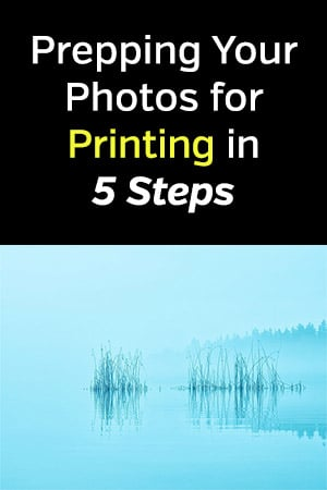 Prepping Your Photos for Printing
